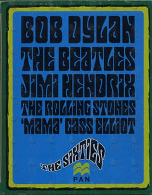 SIXTIES-- THE - The Sixties: A Magical Mystery Tour - 1