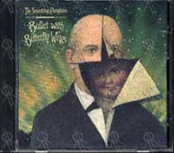 SMASHING PUMPKINS-- THE - Bullet With Butterfly Wings - 1
