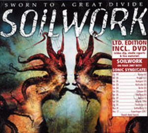 SOILWORK - Sworn To A Great Divide - 1