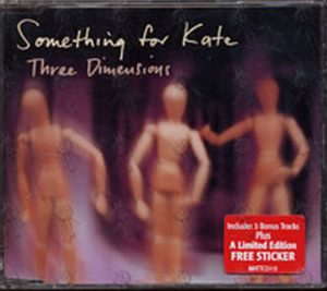 SOMETHING FOR KATE - Three Dimensions - 1
