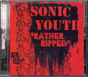 SONIC YOUTH - Rather Ripped - 1