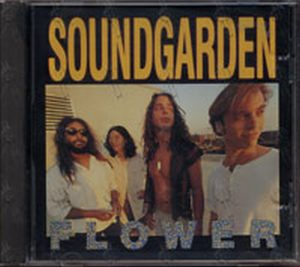 SOUNDGARDEN - Flower - 1