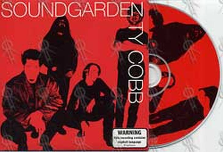 SOUNDGARDEN - Ty Cobb - 1