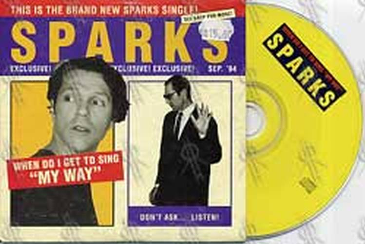 SPARKS - When Do I Get To Sing 'My Way' - 1