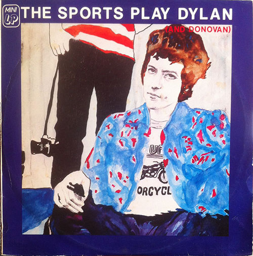 SPORTS-- THE - The Sports Play Dylan (And Donovan - 1
