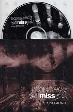 STONE PARADE - Somebody Will Miss You - 1
