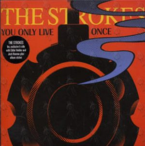 STROKES-- THE - You Only Live Once - 1