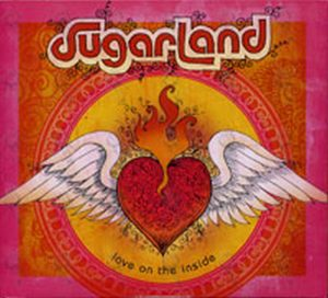 SUGARLAND - Love On The Inside - 1
