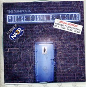 SUNPILOTS-- THE - You're Gonna Be A Star - 1