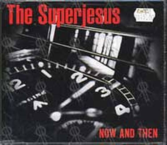 SUPERJESUS - Now And Then - 1