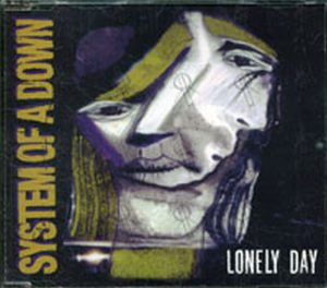 SYSTEM OF A DOWN - Lonely Day - 1
