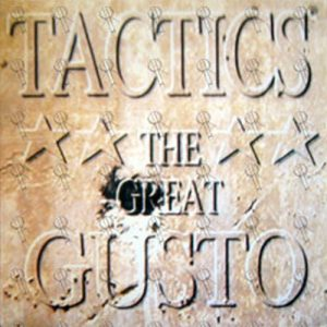 TACTICS - The Great Gusto - 1