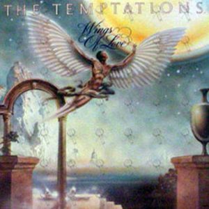 TEMPTATIONS-- THE - Wings Of Love - 1
