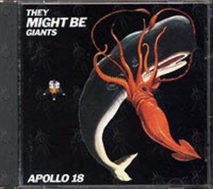 THEY MIGHT BE GIANTS - Apollo 18 - 1