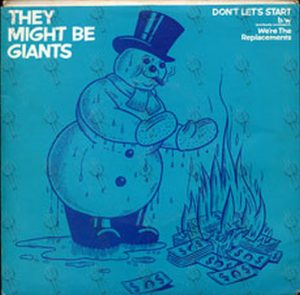 THEY MIGHT BE GIANTS - Don't Let's Start - 1