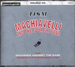 TISM - Machiavelli And The Four Seasons (Plus Machines Against The Rage) - 1