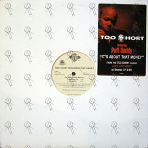 TOO SHORT - It's About That Money - 1
