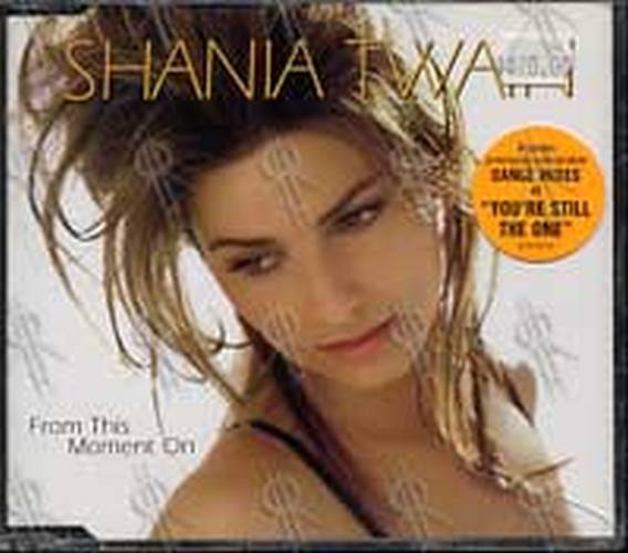 TWAIN-- SHANIA - From This Moment On - 1