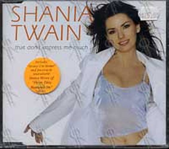 TWAIN-- SHANIA - That Don't Impress Me Much (Part 2 of a 2CD Set) - 1
