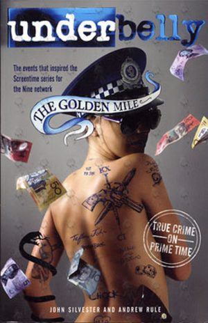 UNDERBELLY - The Golden Mile - 1
