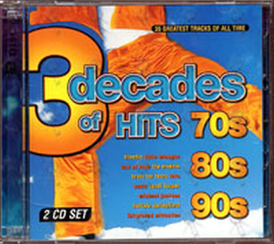 VARIOUS ARTISTS - 3 Decades Of Hits 70s 80s 90s - 1