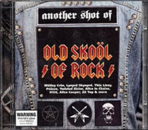VARIOUS ARTISTS - Another Shot Of Old School Of Rock - 1
