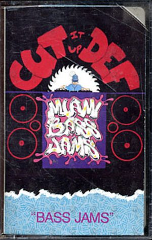 VARIOUS ARTISTS - Cut It Up Def 'Miami Bass Jams' - 1