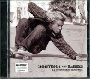 VARIOUS ARTISTS - Dogtown And Z-Boys Original Soundtrack - 1