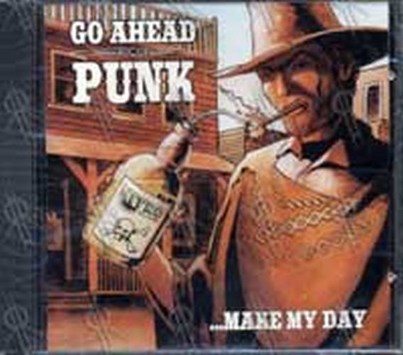 VARIOUS ARTISTS - Go Ahead Punk ... Make My Day - 1