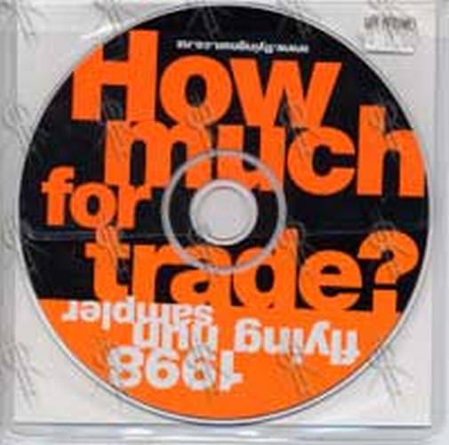 VARIOUS ARTISTS - How Much For Trade: 1998 Flying Nun Sampler - 1
