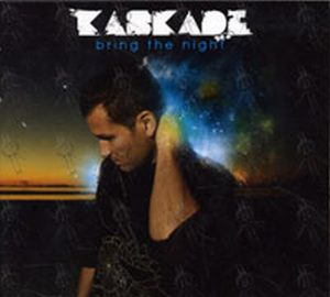 VARIOUS ARTISTS - Kaskade: Bring The Night - 1