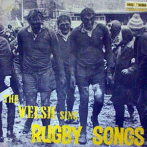VARIOUS ARTISTS - The Welsh Sing Rugby Songs - 1