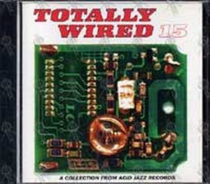 VARIOUS ARTISTS - Totally Wired 15 - 1