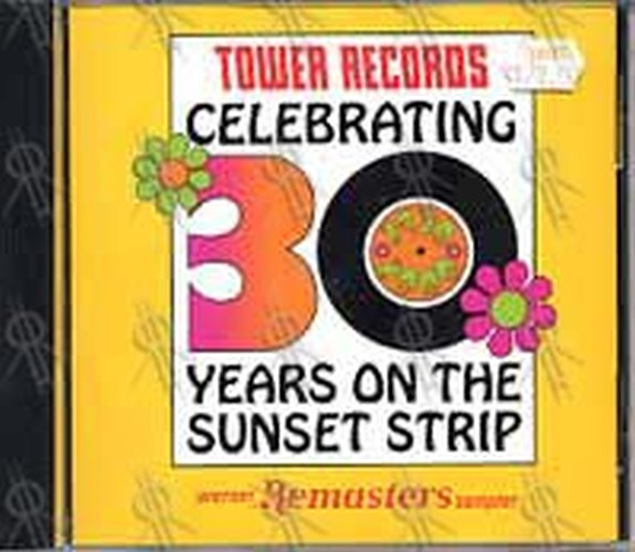 VARIOUS ARTISTS - Tower Records Celebrating 30 Years On The Sunset Strip - 1