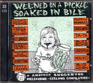 VARIOUS ARTISTS - Weekend On A Pickle Soaked In Bile - 1