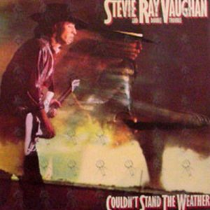 VAUGHAN-- STEVIE RAY AND DOUBLE TROUBLE - Couldn't Stand The Weather - 1