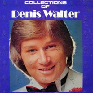 WALTER-- DENIS - Collections Of Denis Walter - 1