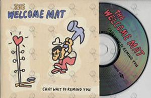 WELCOME MAT-- THE - Can't Wait To Remind You - 1