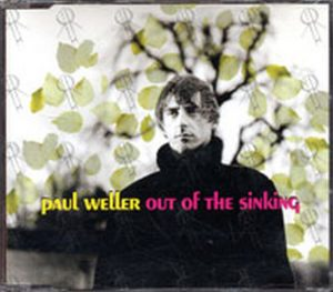 WELLER-- PAUL - Out Of The Sinking - 1