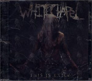 WHITECHAPEL - This Is Exile - 1
