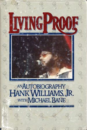 WILLIAMS-- HANK - Living Proof: An Autobiography - 1