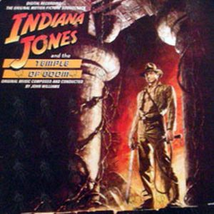 WILLIAMS-- JOHN - Indiana Jones And The Temple Of Doom: Original Motion Picture Soundtrack - 1
