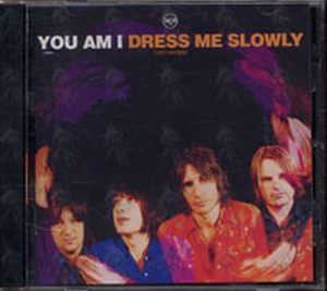 YOU AM I - Dress Me Slowly - 1