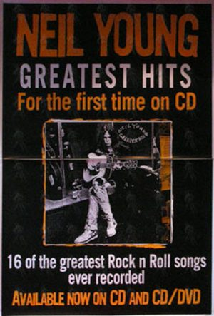 YOUNG-- NEIL - 'Greatest Hits' Album Promo Poster - 1