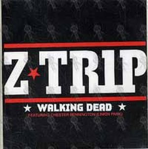Z TRIP|LINKIN PARK - Walking Dead (Featuring Chester Bennington) - 1