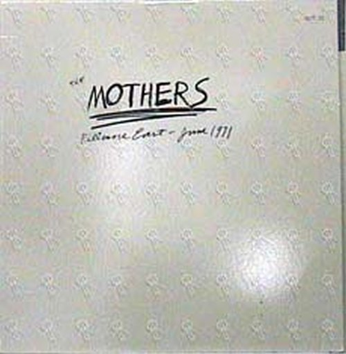 ZAPPA-- FRANK - The Mothers - Fillmore East - June 1971 - 1